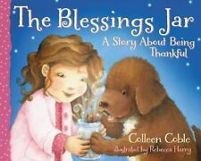 The Blessings Jar : A Story about Being Thankful by Colleen Coble (2013,...