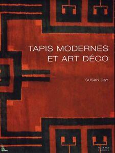 Art-Déco et Moderniste Tapis, français livre par Susan Day