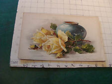 1800's Raphael Tuck STUDY OF YELLOW ROSES AND FLOWER POT by C. Klein Chromolitho