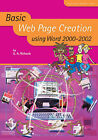 Basic Web Page Creation Using Word 2000-2002 by A. A. Richards (Paperback, 2003)