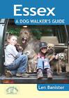 Essex: A Dog Walker's Guide by Len Banister (Paperback, 2011)