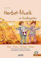 NEU -  KARIN SCHUH - HERBST-MUSIK IM KINDERGARTEN (INKL. CD)
