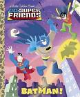 Batman! (DC Super Friends) by Billy Wrecks (Hardback, 2012)