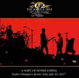U2-A-Sort-of-Homecoming-2CD-Live-Roma-Stadio-Olimpico-July-16-2017-FULL-SHOW