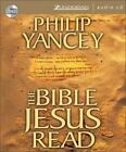 The Bible Jesus Read by Zondervan Staff and Philip Yancey (2006, CD, Abridged)