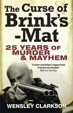 The Curse of Brink's Mat: 25 Years of Murder & Mayhem, Clarkson, Wensley, New Bo