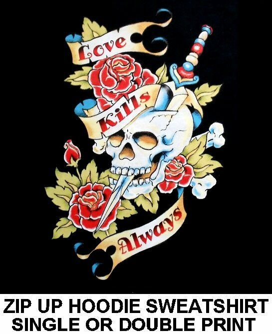 LOVE KILLS ALWAYS SKULL CROSS BONE ROSE KNIFE BIKER TATTOO ZIP HOODIE SWEATSHIRT