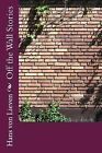 Off the Wall Stories by MR Hans Von Lieven (Paperback / softback, 2014)