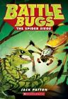 The Spider Siege (Battle Bugs #2) by Jack Patton (Paperback / softback, 2015)