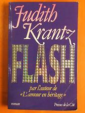 """FLASH. par l'auteur """"L'amour en héritage"""". Judith Krantz. Presses de la Cité"""