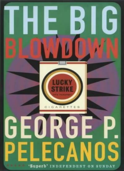 The Big Blowdown (Five Star) By George Pelecanos