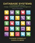 Database Systems: A Practical Approach to Design, Implementation, and Management by Carolyn Begg, Thomas Connolly (Paperback, 2014)
