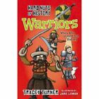 Hard Nuts of History: Warriors by Tracey Turner (Paperback, 2014)