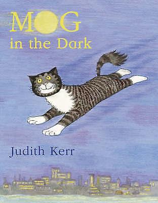 Mog in the Dark by Judith Kerr (Paperback, 2006)