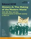Edexcel GCSE History A the Making of the Modern World: Unit 3B War and the Transformation of British Society C1931-51 SB 2013: Unit 3B by Jane Shuter (Paperback, 2014)