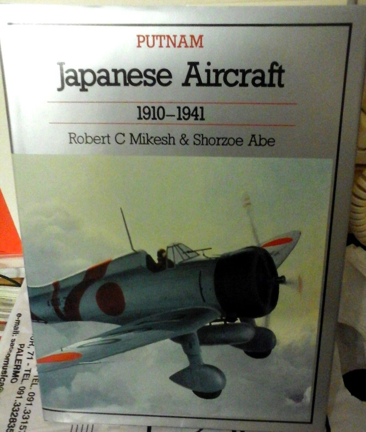 JAPANESE AIRCRAFT 1910-1941 -BY R.MIKESH & S.ABE- PUTNAM MILITARY SERIES EDITION