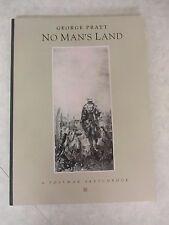 George Pratt ~ No Man's Land: A Postwar Sketchbook ~ Softcover ~ 1992 Tundra