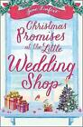 Christmas Promises at the Little Wedding Shop (The Little Wedding Shop by the Sea, Book 4) by Jane Linfoot (Paperback, 2017)