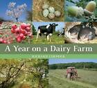 A Year on a Dairy Farm by Richard Cornock (Paperback, 2010)
