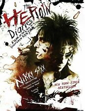 The Heroin Diaries: A Year in the Life of a Shattered Rock Star Sixx, Nikki Pap