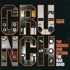 Crunch and Beyond 5013929580121 by RAH Band CD