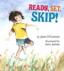 Ready, Set, Skip! by Jane O'Connor (2007, Hardcover)
