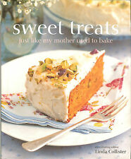Sweet Treats: Just Like My Mother Used to Bake - 75 Traditional Recipes, NEW HB