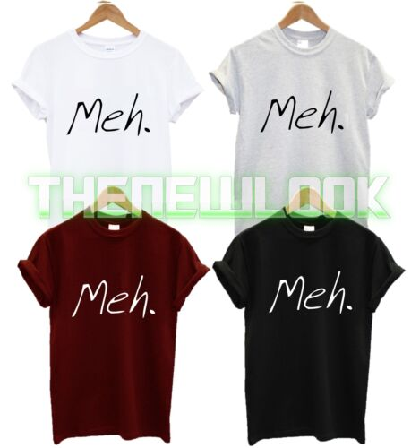 Meh t shirt hipster fashion tumblr swag dope tendance déteste swag dope drôle unisexe