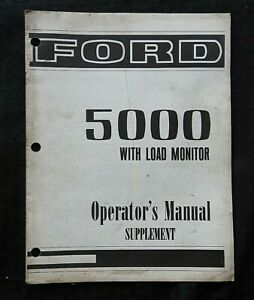 """GENUINE FORD 5000 TRACTOR """"WITH LOAD MONITOR"""" OPERAT MANUAL SUPPLEMENT VERY GOOD"""