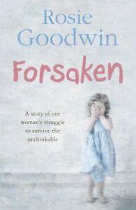 Forsaken-By-Rosie-Goodwin-9780755334902