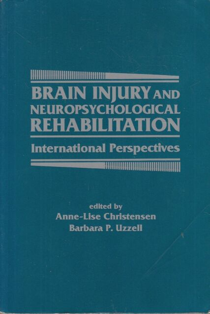 Brain Injury and Neuropsychological Rehabilitat... - Acceptable - Paperback
