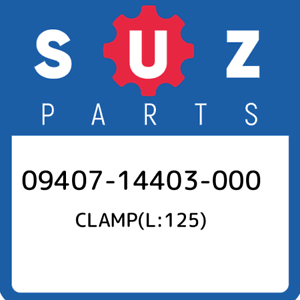 09407-14403-000-Suzuki-Clamp-l-125-0940714403000-New-Genuine-OEM-Part