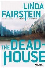 Linda Fairstein~THE DEADHOUSE~SIGNED 1ST/DJ~NICE COPY