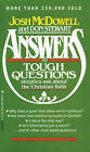Answers to Tough Questions Skeptics Ask about the Christian Faith by Josh McDowell, Don Stewart (Paperback, 1986)
