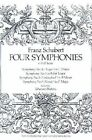 Franz Schubert: Four Symphonies by Franz Schubert (Paperback, 1997)