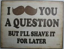 Iron Tin Metal Sign Home Kitchen I mustache you shave it 4 later Decor wall art
