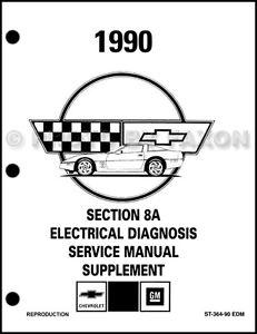 1990 Corvette Electrical Diagnosis Manual NEW    Factory