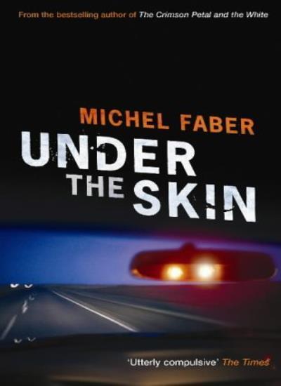 Under The Skin,Michel Faber- 9781841954806