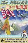 New Hokkaido by James McNaughton (Paperback, 2015)