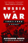 Russia at War, 1941-1945: A History by Skyhorse Publishing (Paperback, 2017)