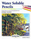 Water Soluble Pencils by Carole Massey (Paperback, 2001)