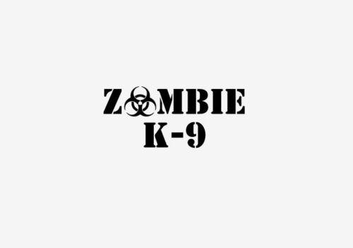 Zombie K9 Vehicle Decal Vinyl Sticker Zombie Apocalypse Attack Team 2477