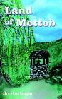 Land of Mottob 9781420893755 by Jo Hartman Paperback