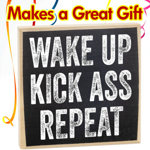 Rustic Wooden Sign Makes a Great Gift Under $15! Details about  /Wake Up Kick Ass Repeat