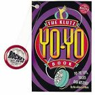 The Klutz Yo-yo Book by Scholastic US (Mixed media product, 1998)