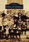 Town of Oswego by George R Demass (Paperback, 2014)