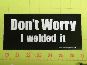 I-Welded-It-Sticker-Funny-Truck-bumper-sticker-Decal