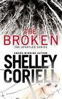 The Broken by Shelley Coriell (Paperback / softback, 2014)