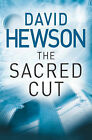 The Sacred Cut by David Hewson (Paperback, 2006)