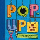 Pop-Up. Das Bastelbuch von Ruth Wickings (2011, Gebundene Ausgabe)